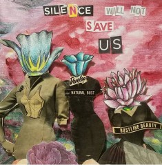 Silence will not save us